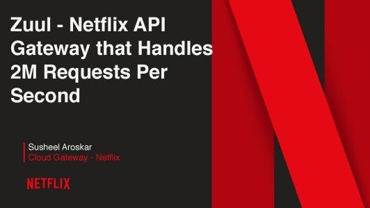 Netflix API网关Zuul如何做到每秒处理两百万请求
