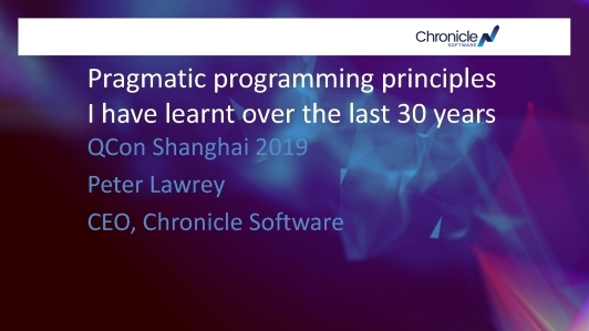 Pragmatic Programming Principles I Have Learnt over The Last 30 Years(英文演讲)