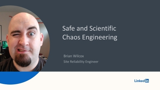 Scientific and Safe Chaos Engineering(英文演讲)