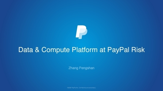 PayPal风险管理数据计算平台