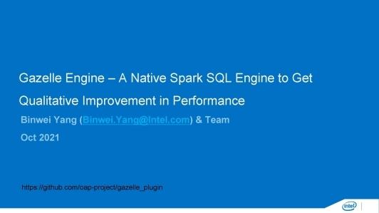 Gazelle 引擎 - 本地化 Spark SQL 引擎获取性能上质的提升