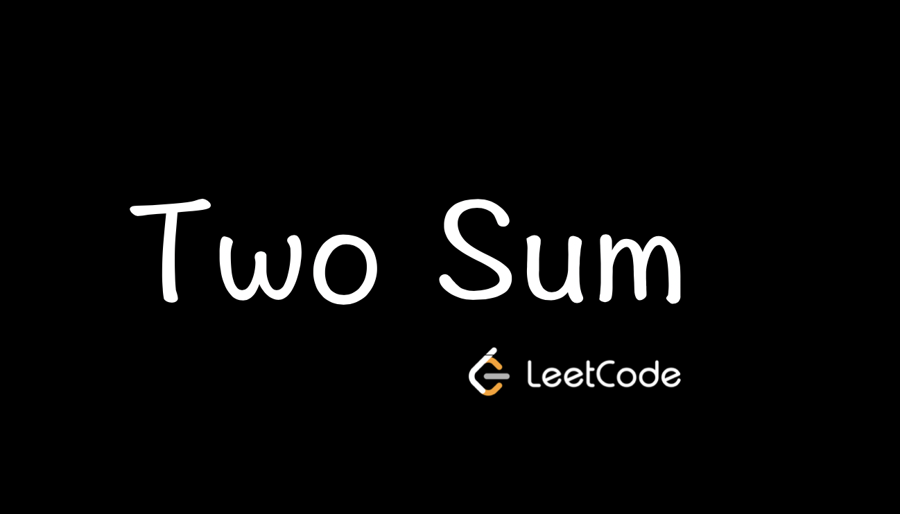 LeetCode | 1. Two Sum 两数之和