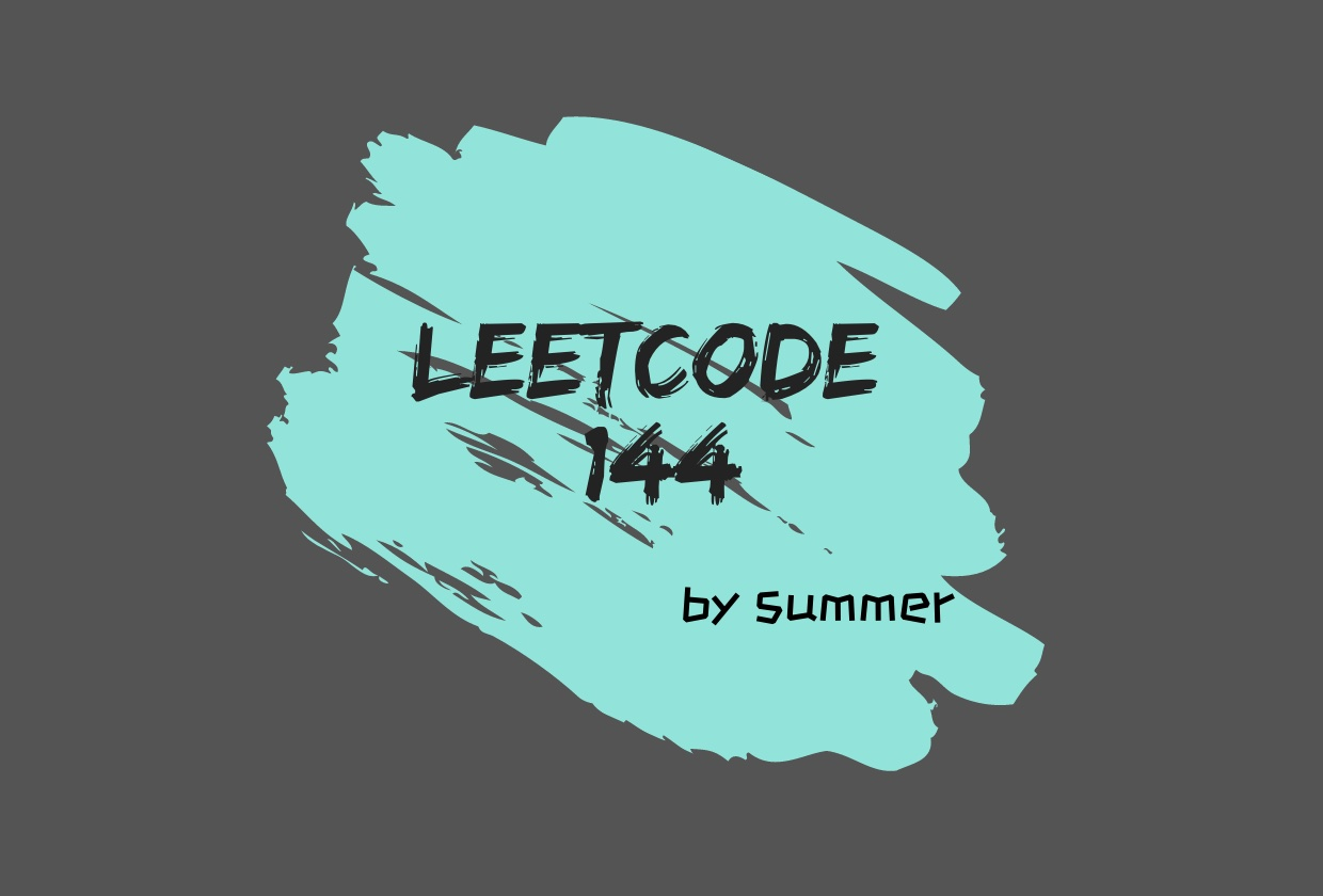 LeetCode 144. Binary Tree Preorder Traversal