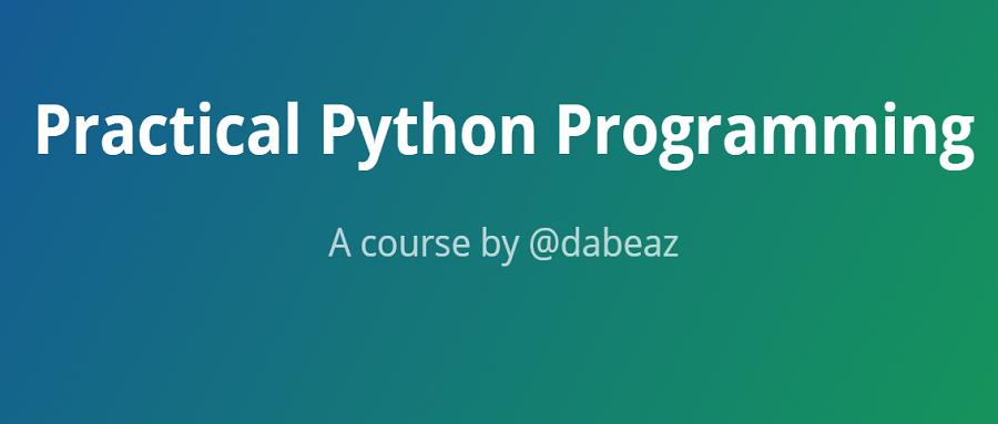 翻译:《实用的Python编程》02_00_Overview