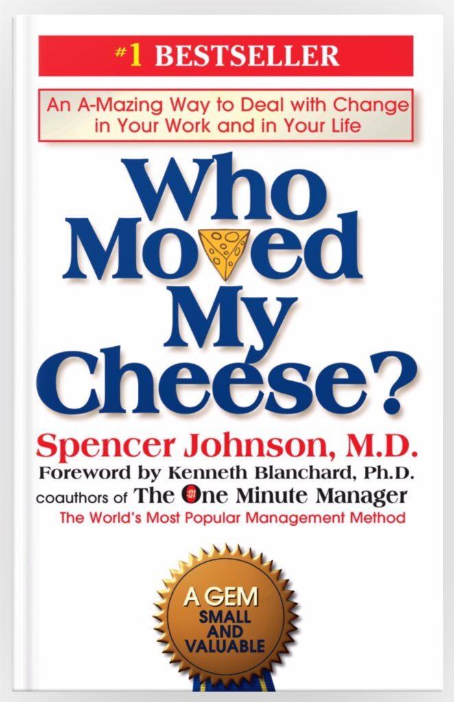 变则通,通则久 —— 读《谁动了我的奶酪?》