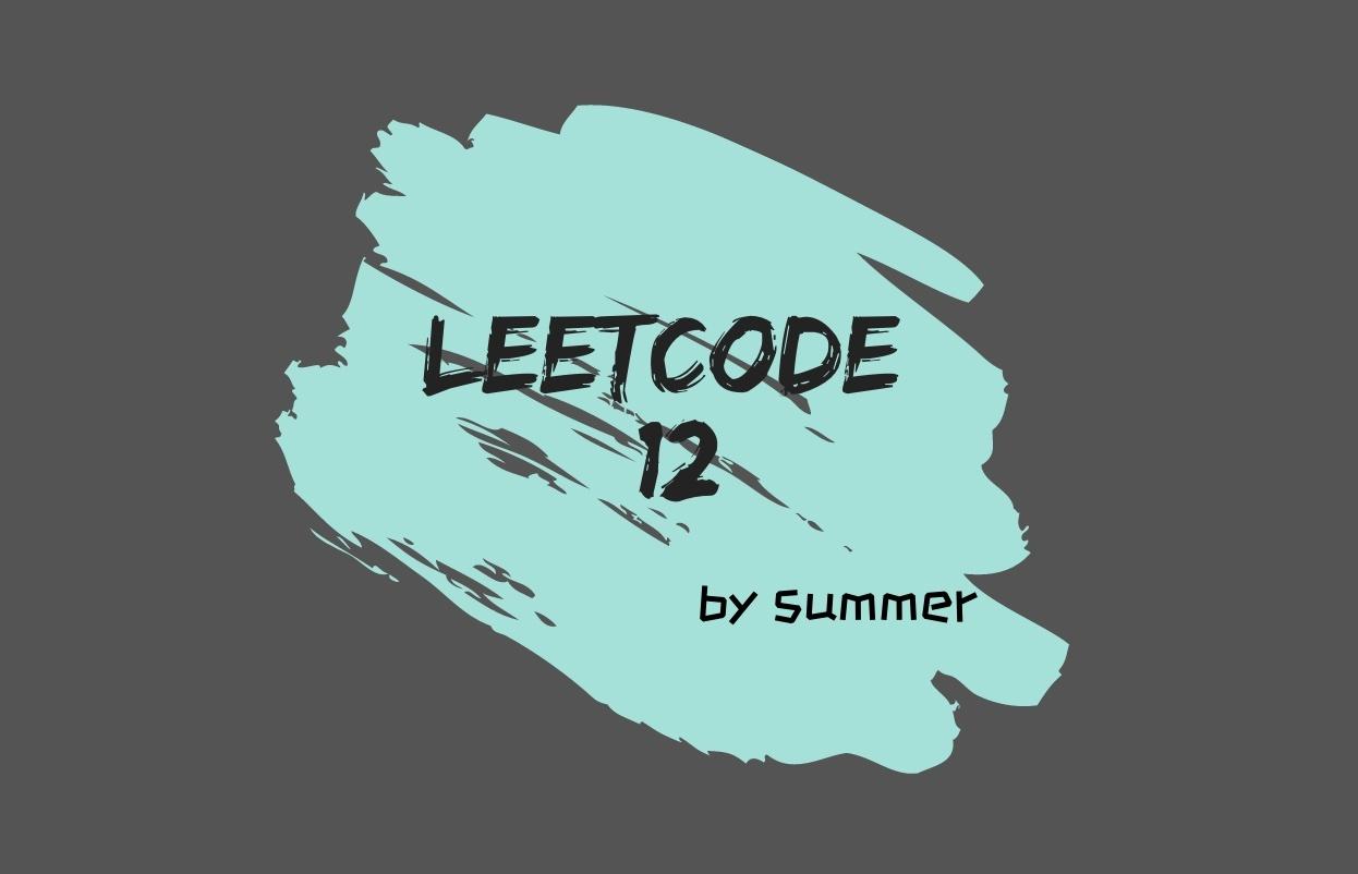 LeetCode 12. Integer to Roman