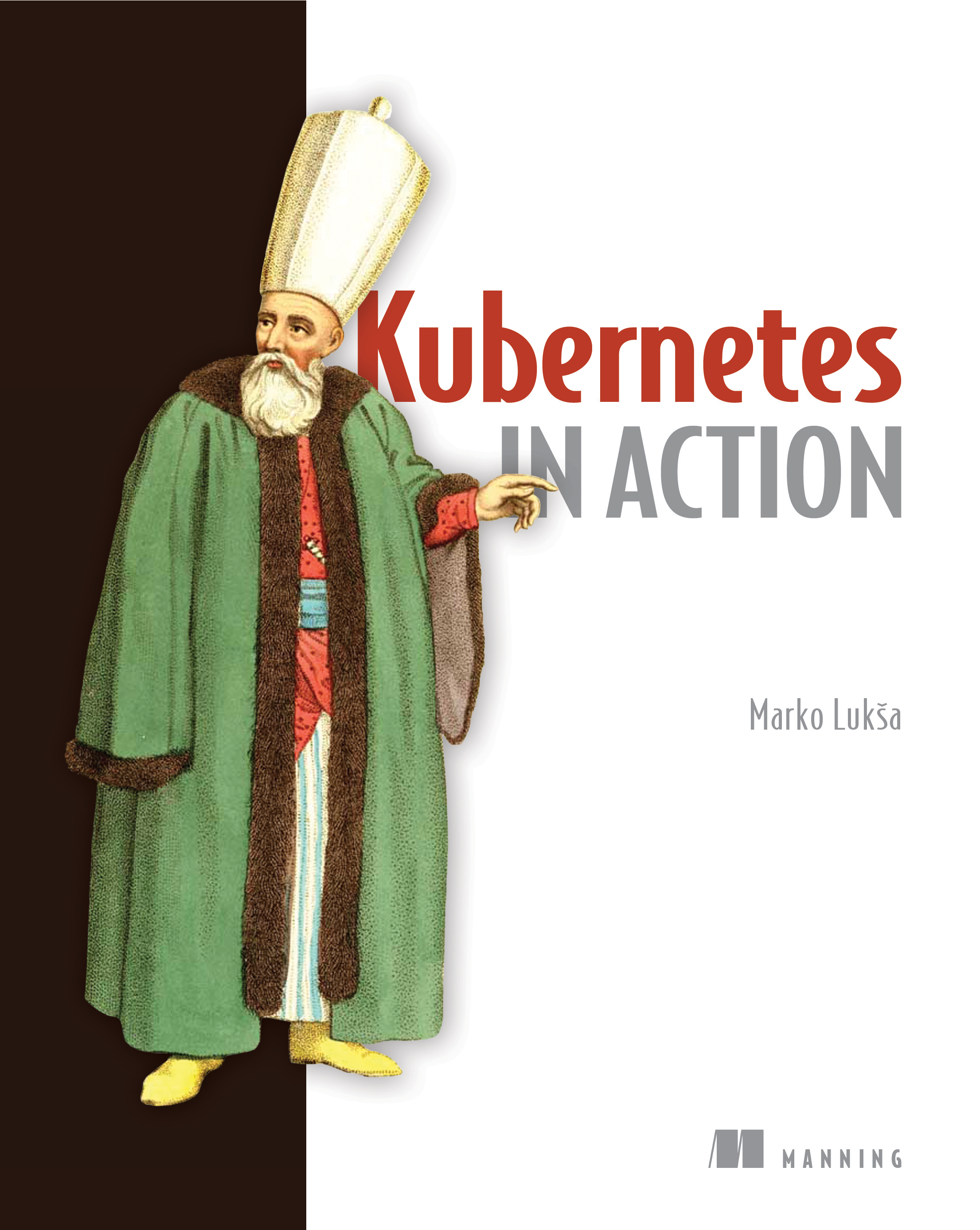 Kubernetes in action 笔记