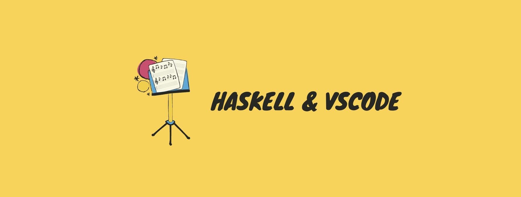 VSCode 集成 Haskell 环境