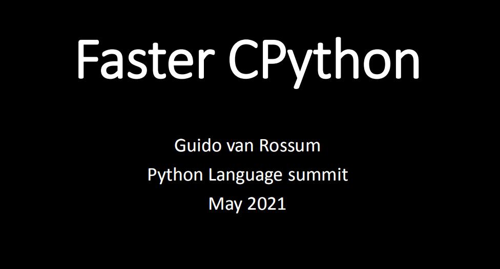 Python 之父爆料:明年至少令 Python 提速 1 倍!