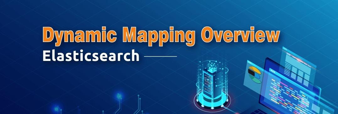 Elasticsearch dynamic mapping