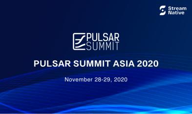 Pulsar Summit Asia 2020 | 主题演讲:大咖呈现,紧扣社区