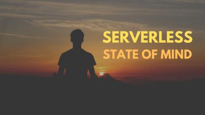 Serverless 是一种思想状态