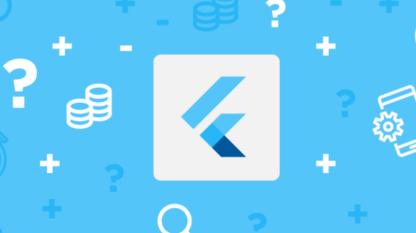 如何快速掌握Flutter开发核心技能?