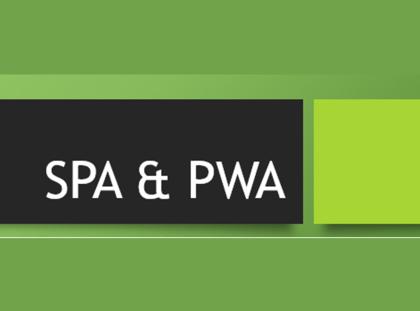 从 SPA 到 PWA:Web App的下一站在哪?